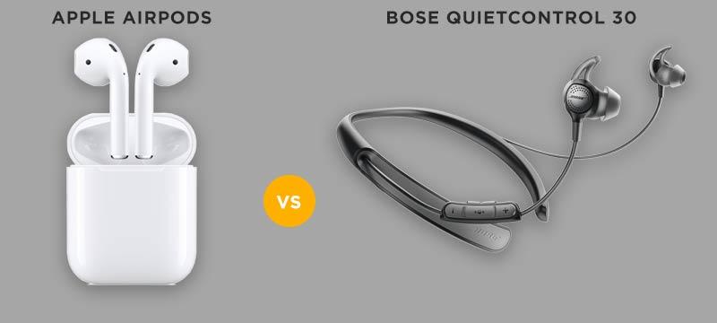 Apple AirPods vs Bose QuietControl 30